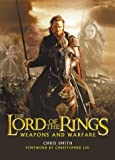 The Lord of the Rings Weapons and Warfare (0618391002) by Smith, Chris