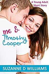 Me & Timothy Cooper by Suzanne D Williams ebook deal
