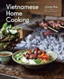 Vietnamese Home Cooking by Phan, Charles (1st (first) Edition) [Hardcover(2012)]