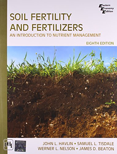 Soil Fertility and Fertilizers (8th Edition), by John L Havlin