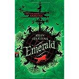 """Emerald: Die Chroniken vom Anbeginnvon """"John Stephens"""""""