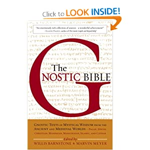 The Gnostic Bible - Willis Barnstone,Marvin Meyer