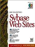 Building Sybase Websites (Prentice-Ha...