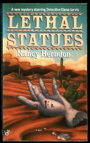 Lethal Statues, Nancy Herndon