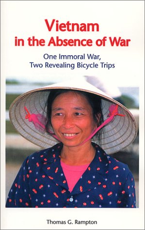 Vietnam in the Absence of War One Immoral War Two Revealing Bicycle Trips096362556X : image