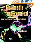 Multimedia and Hypertext: The Interne...