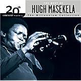 The Best of Hugh Masekela 20th Century Masters: Millennium Collection