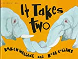 img - for It Takes Two (Wonderwise) book / textbook / text book