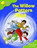 Rod Hunt The Willow Pattern Plot - Oxford Reading Tree Stage 7: More Stories B (Magic Key):