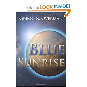 Blue Sunrise by Gregg R. Overman