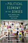 A Political Economy of the Senses: Ne...