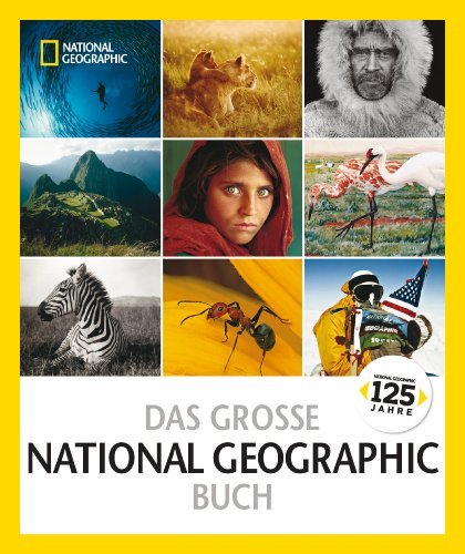 Das große NATIONAL GEOGRAPHIC Buch