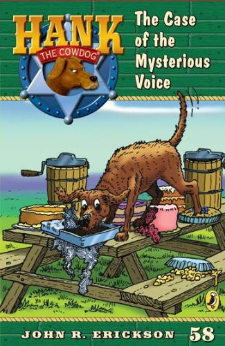 The Case of the Mysterious Voice (Hank the Cowdog (Quality))