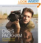 Chris Packham - 100 Things That Caugh...