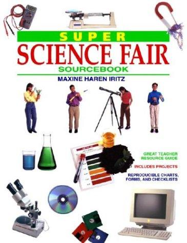 Super Science Fair Sourcebook, Maxine Iritz