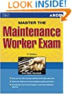 Maintenance Workers Exam, 4th ed (Complete Arco Test-Tutor)