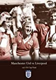 FA Cup Final 1977 - Manchester United vs Liverpool