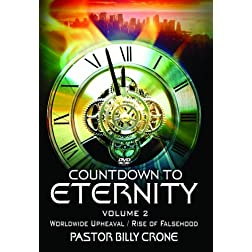 Countdown To Eternity 2: Worldwide Upheaval / Rise of Unprecedented Falsehood