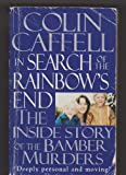 In Search of the Rainbow's End Colin Caffell