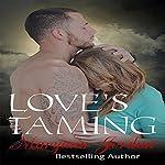 Love's Taming: The Love's Series | Maryann Jordan