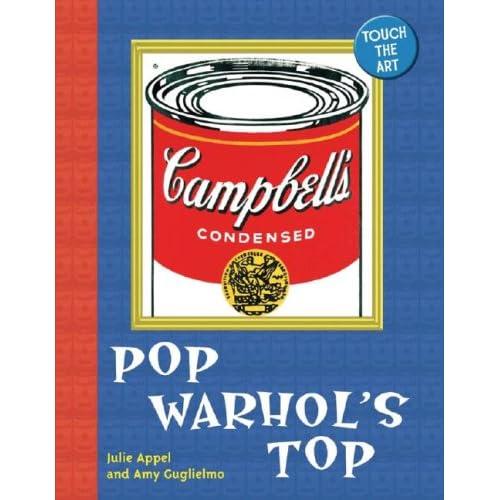 Touch the Art: Pop Warhol's Top Julie Appel