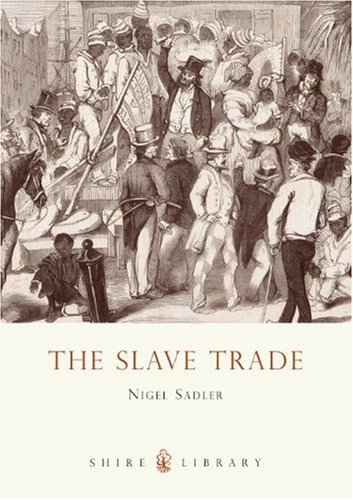 The Slave Trade (Shire Library)