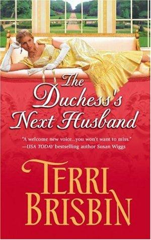 The Duchess's Next Husband (Harlequin Historical)