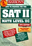 img - for Barron's How to Prepare for SAT II: Mathematics Level IIc (6th ed) book / textbook / text book