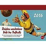 Zeigler Fussball Tagesabreisskalender 2016