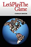 Let's Play The Game: Collaborative Activities and Games