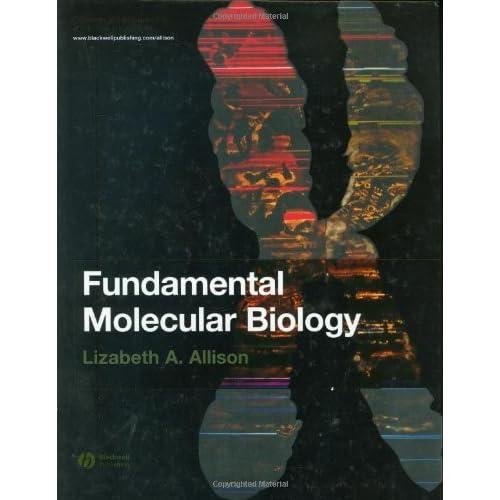 Fundamental Molecular Biology: 1st Edition