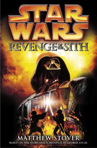 Star Wars, Episode III - Revenge of the Sith, Matthew Woodring Stover