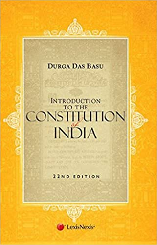 Introduction to the constitution of india ;d. D basu xaam. In.
