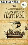 XXL-Leseprobe: Das Buch Haithabu: Der M�nch und die Wikinger. Roman