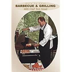 Dare To Cook: Barbecue & Grilling