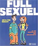 Full sexuel : la vie amoureuse des adolescents