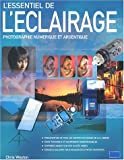L'essentiel de l'clairage : Photographie numrique et argentique