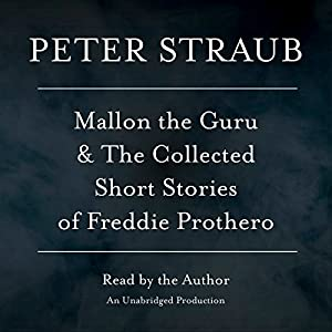 Mallon the Guru & The Collected Short Stories of Freddie Prothero Audiobook