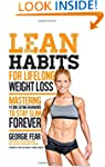Lean Habits For Lifelong Weight Loss:...