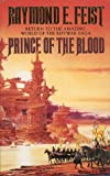 Prince of the Blood (0586071407) by Feist, Raymond E