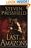 Last of the Amazons: A Novel