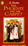 E. Nesbit The Phoenix and the Carpet