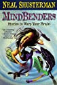 Mindbenders: Stories to Warp Your Brain (Scary Stories)