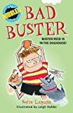 img - for Bad Buster (Nibbles) book / textbook / text book