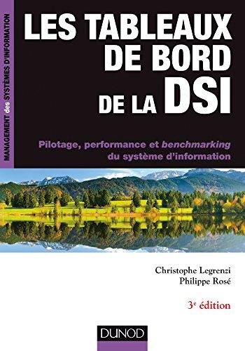 Les tableaux de bord de la DSI - 3e éd. (Management des systèmes d'information)