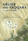 img - for Abusir and Saqqara in the Year 2005: Proceedings of the Conference Held in Prague (June 27-July 5, 2005) book / textbook / text book
