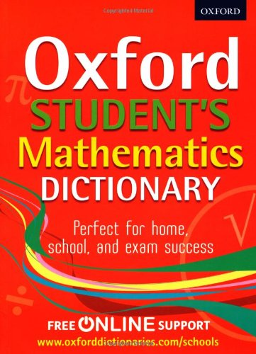 Oxford Student's Mathematics Dictionary (Oxford Dictionary)