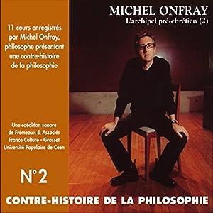 Contre-histoire de la philosophie 2.1 Discours
