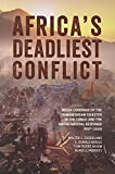 img - for Africa s Deadliest Conflict: Media Coverage of the Humanitarian Disaster in the Congo and the United Nations Response, 1997 2008 (Studies in International Governance) book / textbook / text book
