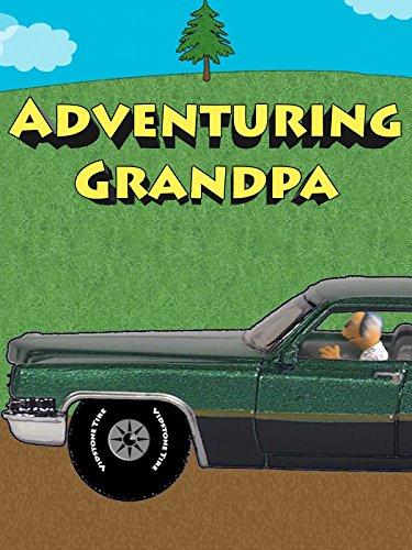 Adventuring Grandpa on Amazon Prime Video UK